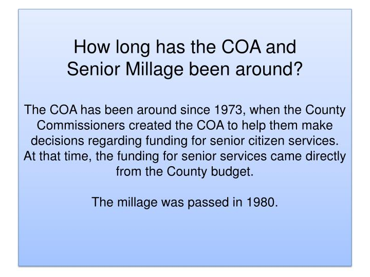 How long has the COA and