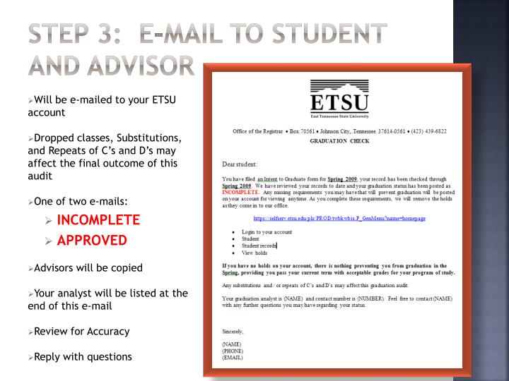Step 3:  E-mail to Student and Advisor