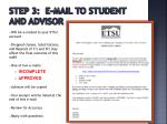 step 3 e mail to student and advisor