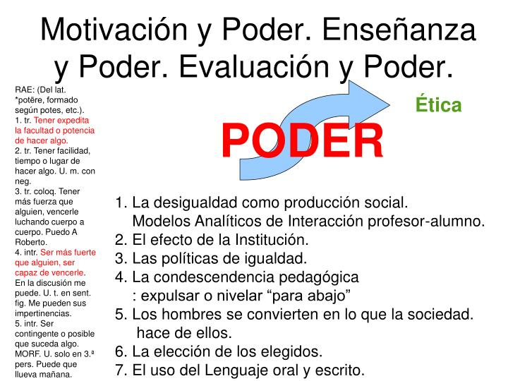 Motivación y Poder. Enseñanza y Poder. Evaluación y Poder.