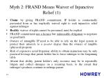 myth 2 frand means waiver of injunctive relief 1