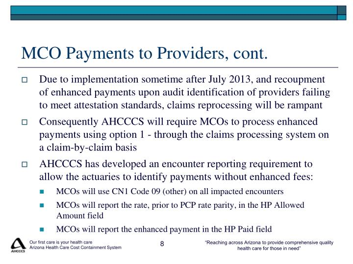 MCO Payments to Providers, cont.