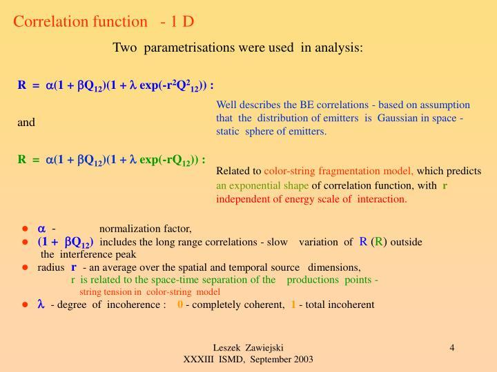 Correlation function   - 1 D