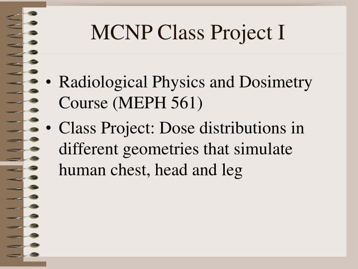 MCNP Class Project I