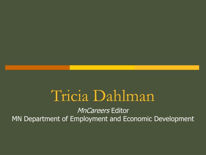 Tricia Dahlman