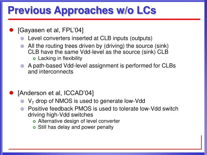 Previous Approaches w/o LCs