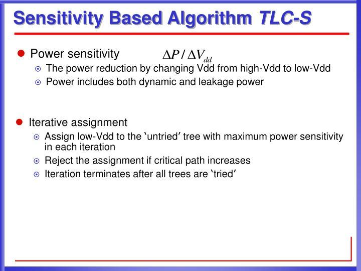 Sensitivity Based Algorithm