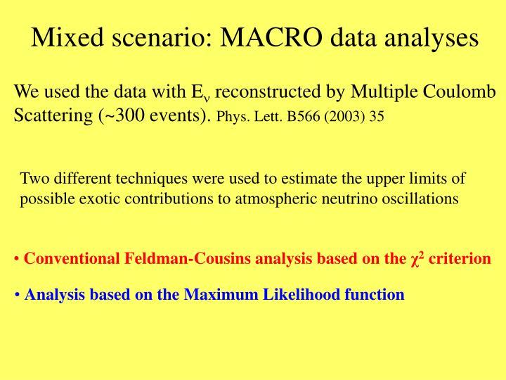 Mixed scenario: MACRO data analyses