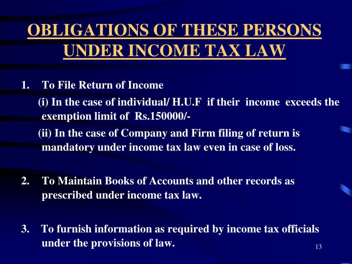 OBLIGATIONS OF THESE PERSONS UNDER INCOME TAX LAW