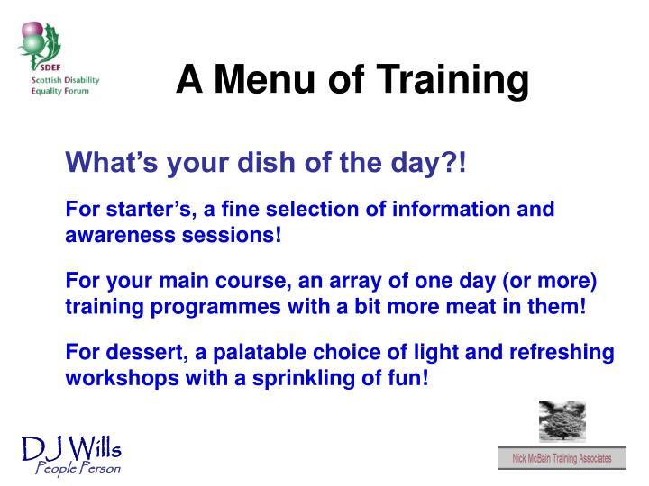 A Menu of Training