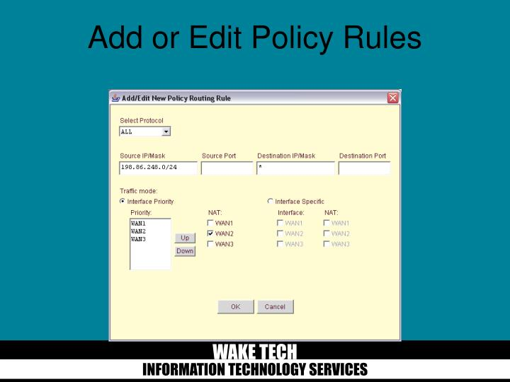 Add or Edit Policy Rules