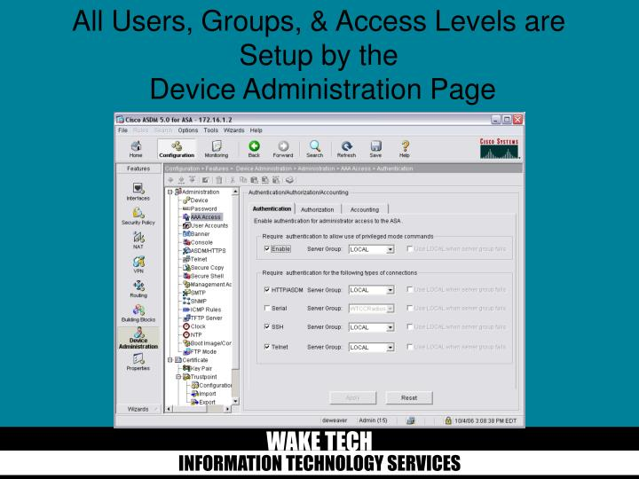 All Users, Groups, & Access Levels are Setup by the