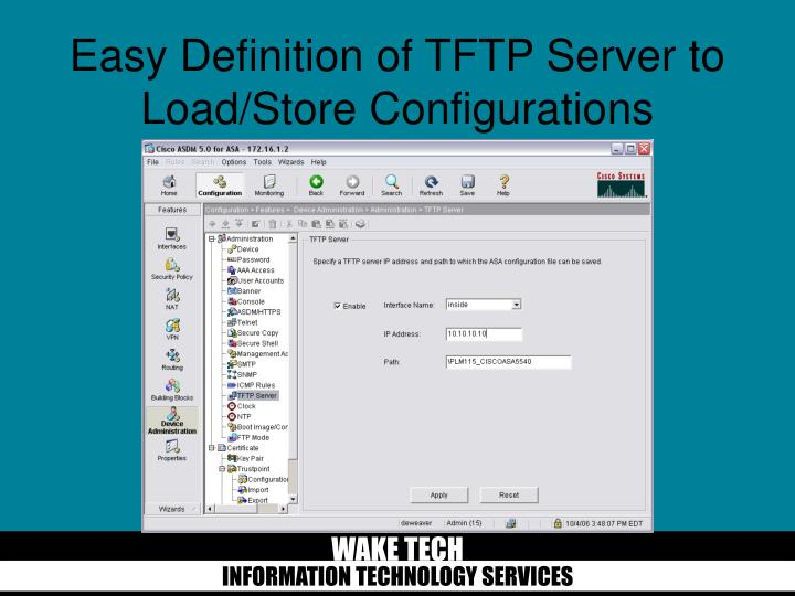 Easy Definition of TFTP Server to Load/Store Configurations
