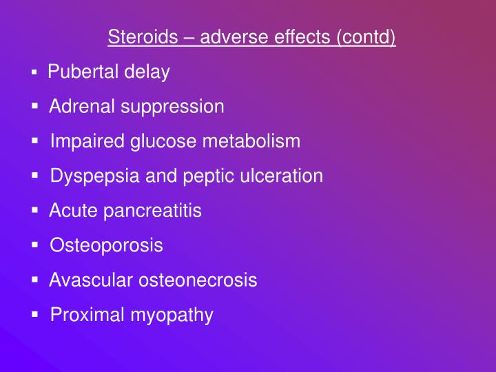 Steroids – adverse effects (contd)