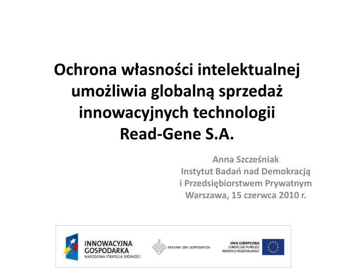 Ochrona własności intelektualnej umożliwia globalną sprzedaż innowacyjnych technologii