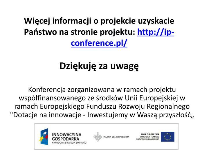 Więcej informacji o projekcie uzyskacie Państwo na stronie projektu: