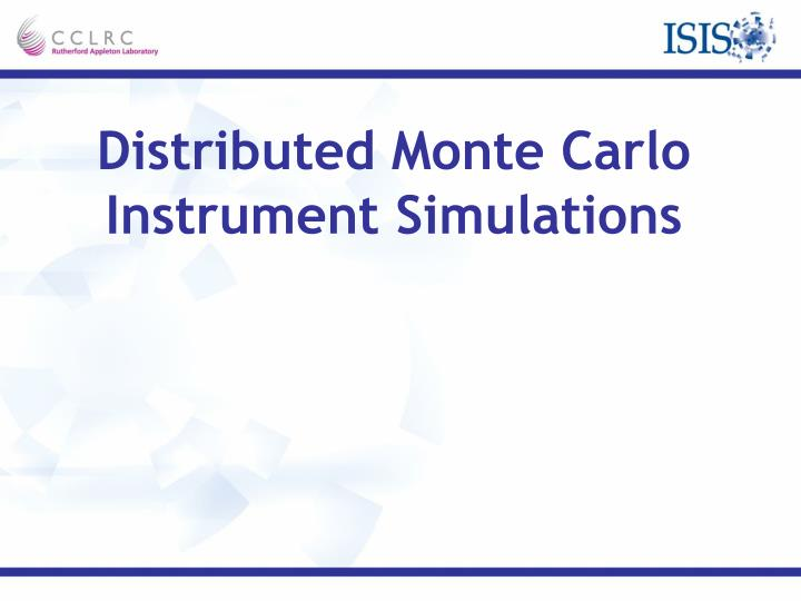 Distributed Monte Carlo Instrument Simulations