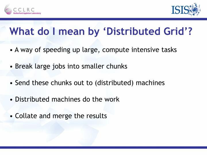 What do I mean by 'Distributed Grid'?