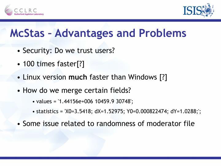 McStas – Advantages and Problems