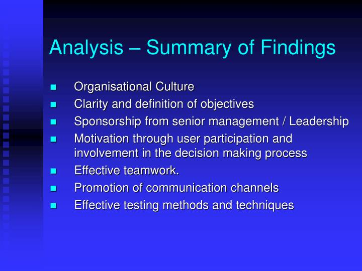Analysis – Summary of Findings