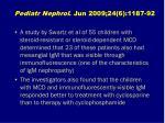 pediatr nephrol jun 2009 24 6 1187 92
