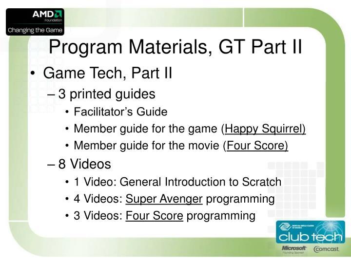 Program Materials, GT Part II