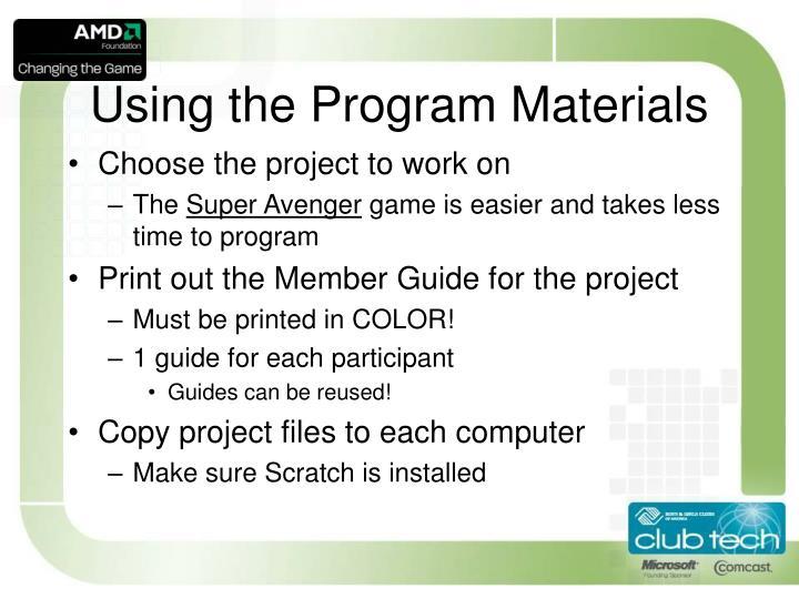 Using the Program Materials