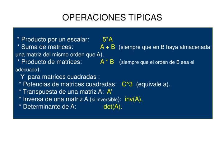 OPERACIONES TIPICAS