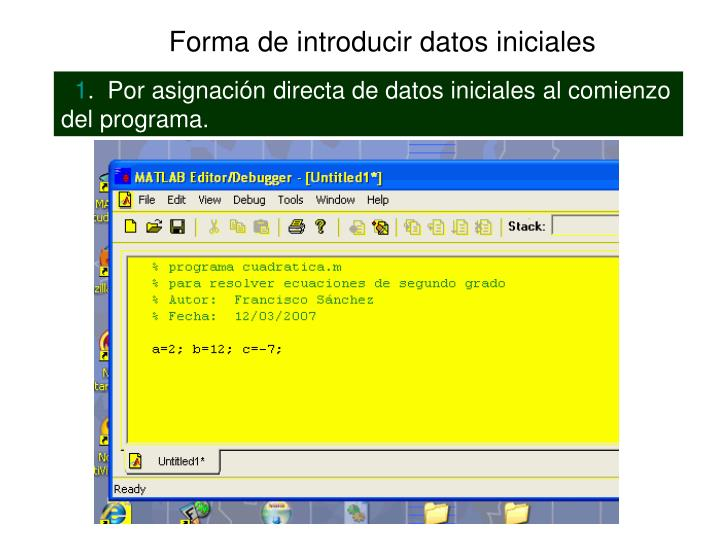 Forma de introducir datos iniciales