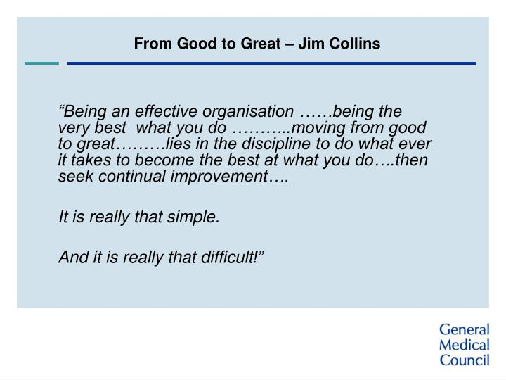 From Good to Great – Jim Collins