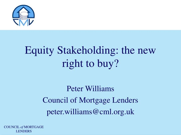 Equity Stakeholding: the new right to buy?