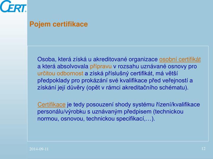Pojem certifikace