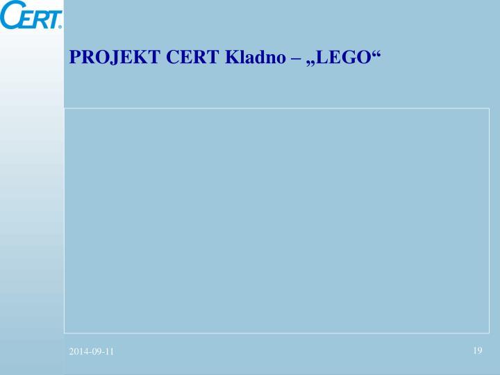 """PROJEKT CERT Kladno – """"LEGO"""""""