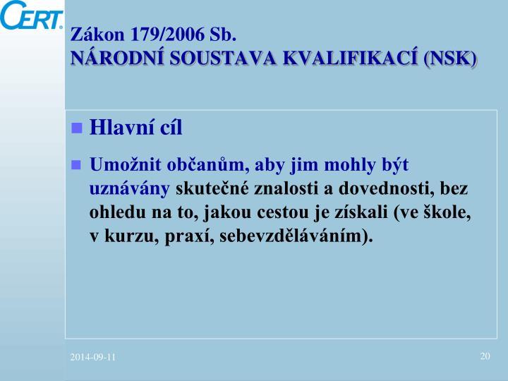 Zákon 179/2006 Sb.