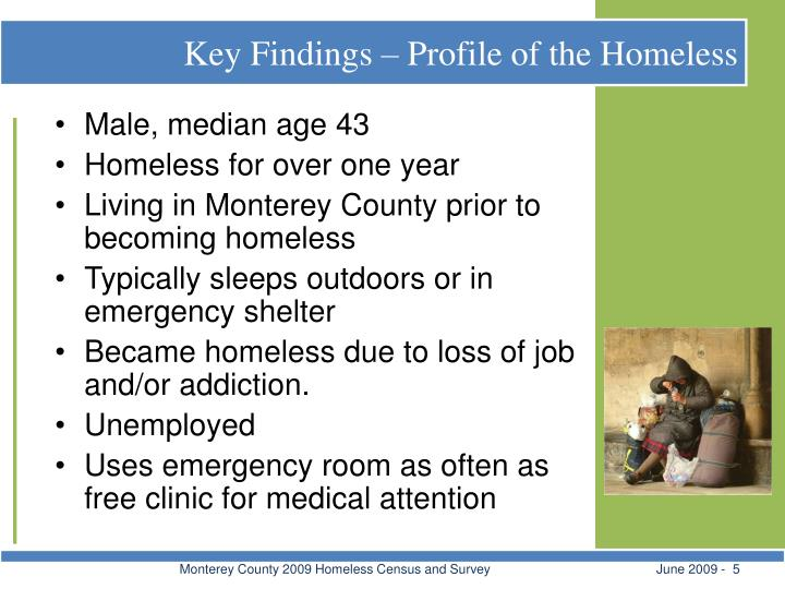 Key Findings – Profile of the Homeless