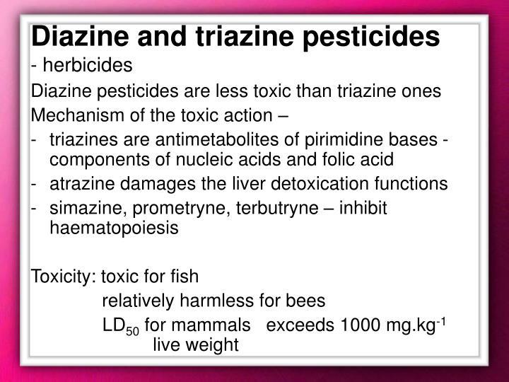 Diazine and triazine pesticides