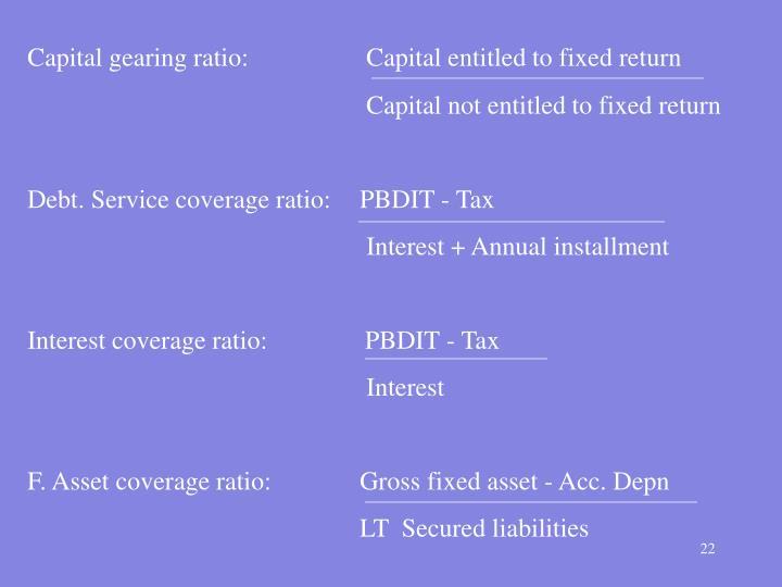 Capital gearing ratio: