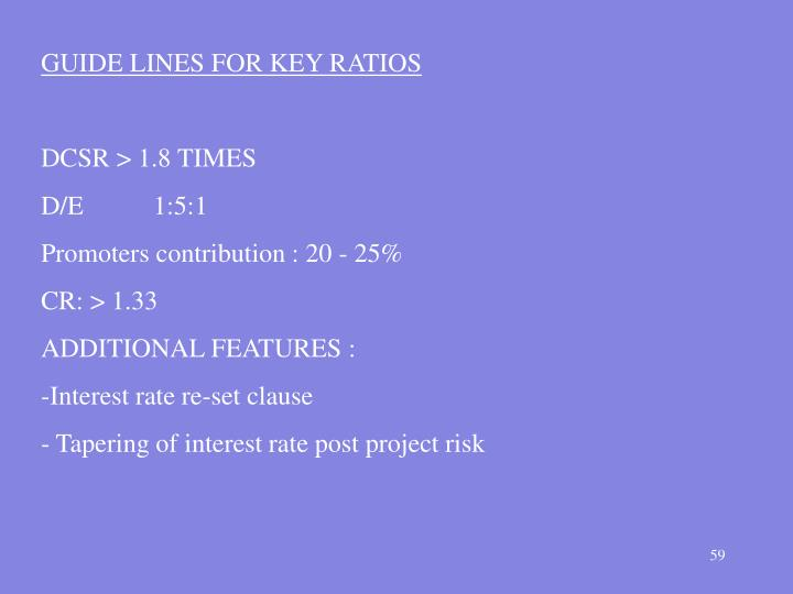 GUIDE LINES FOR KEY RATIOS