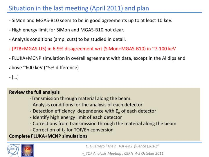 Situation in the last meeting (April 2011) and plan