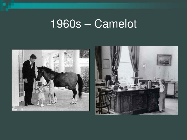 1960s – Camelot