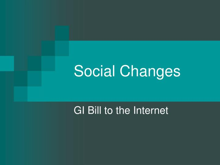 Social Changes