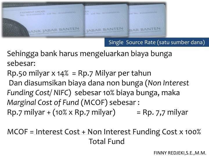 Single  Source Rate (satu sumber dana)