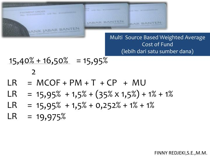 Multi  Source Based Weighted Average Cost of Fund