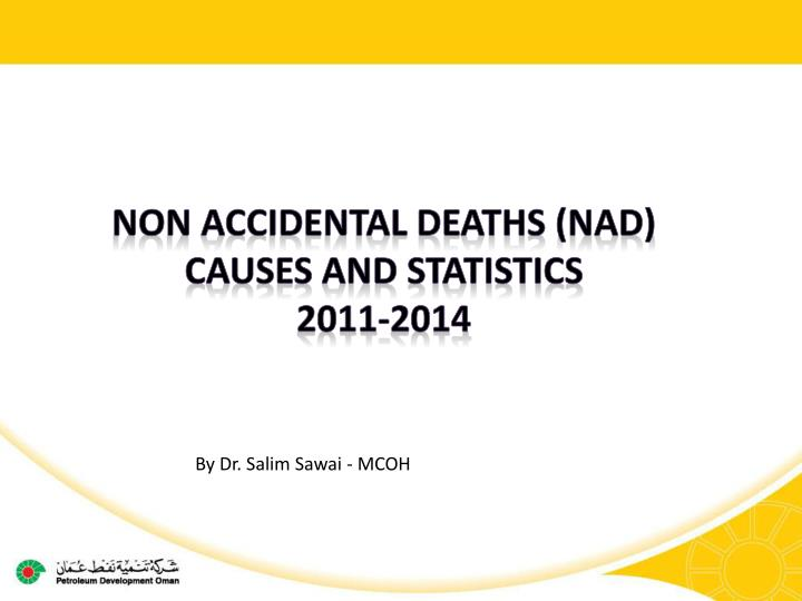 Non Accidental Deaths (