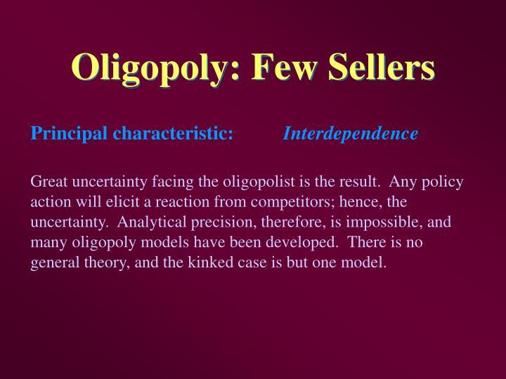 Oligopoly: Few Sellers
