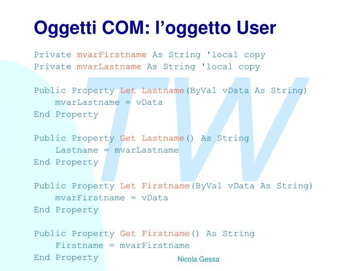 Oggetti COM: l'oggetto User