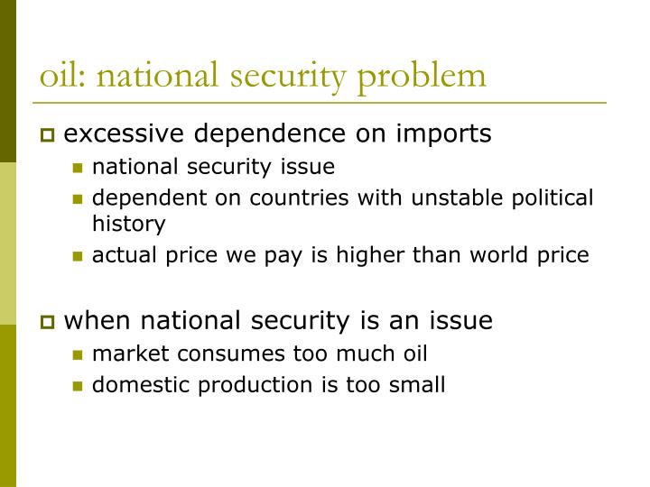 oil: national security problem