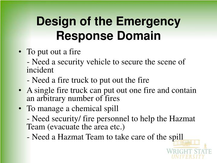 Design of the Emergency Response Domain