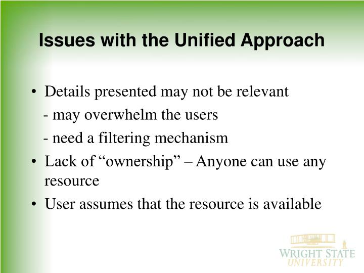 Issues with the Unified Approach