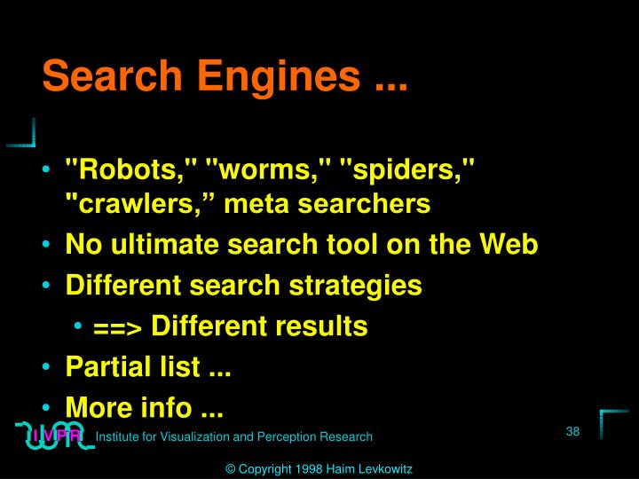 Search Engines ...